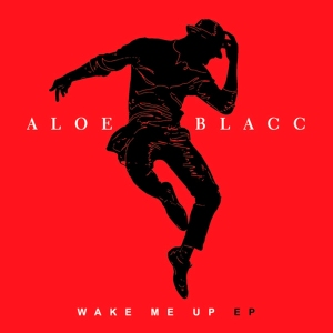 aloe-blacc-wake-me-up-ep-jpg